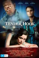 Watch The Tender Hook Putlocker
