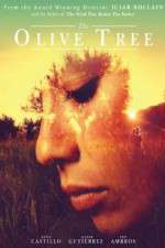 Watch The Olive Tree Online 123movies
