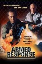 Watch Armed Response Online Putlocker