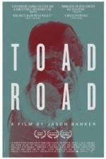 Watch Toad Road Putlocker