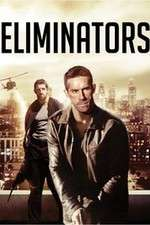 Watch Eliminators Online Putlocker