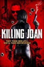 Watch Killing Joan Online Putlocker