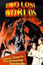 Watch Two Lost Worlds Online Putlocker