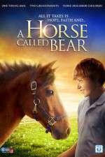Watch A Horse Called Bear Online Putlocker