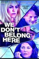 Watch We Dont Belong Here Online 123movies