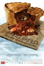 Watch Dying Breed Online Putlocker