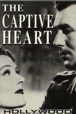 Watch The Captive Heart Online Putlocker