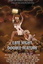Watch Late Night Double Feature Online 123movies