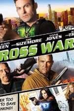 Watch Cross Wars Online Putlocker
