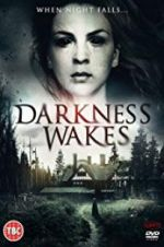Watch Darkness Wakes Online Putlocker