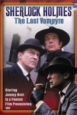 "Watch ""The Case-Book of Sherlock Holmes"" The Last Vampyre Online Putlocker"