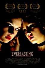 Watch Everlasting Online Putlocker