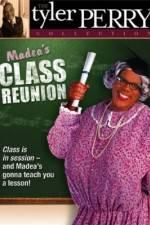 Watch Madea's Class Reunion Online Putlocker