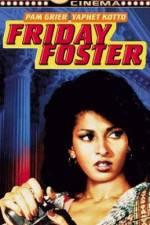 Watch Friday Foster Online Putlocker