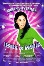 Watch Sarah Silverman: Jesus Is Magic Online Putlocker