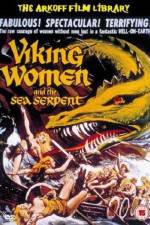 Watch The Saga of the Viking Women and Their Voyage to the Waters of the Great Sea Serpent Online Putlocker