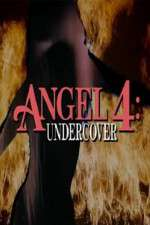Watch Angel 4: Undercover Online 123movies