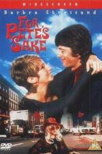 Watch For Petes Sake Online 123movies