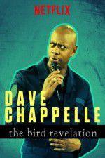 Watch Dave Chappelle: The Bird Revelation Online Putlocker