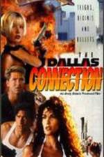 Watch The Dallas Connection Online 123movies
