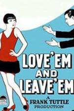 Watch Love 'Em and Leave 'Em Online Putlocker