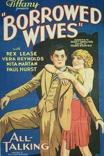 Watch Borrowed Wives Online Putlocker