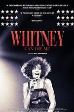 Watch Whitney: Can I Be Me Online Putlocker