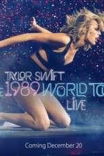 Watch Taylor Swift: The 1989 World Tour Live Online Putlocker