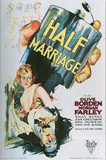 Watch Half Marriage Online Putlocker