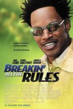 Watch Breakin' All the Rules Online 123movies