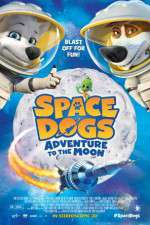Watch Space Dogs Adventure to the Moon Online Putlocker