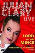 Watch Julian Clary Live Lord of the Mince Online 123movies