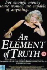 Watch An Element of Truth Online Putlocker