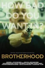 Watch Brotherhood Online Putlocker