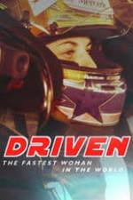 Watch Driven: The Fastest Woman in the World Online 123movies