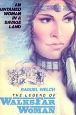 Watch The Legend of Walks Far Woman Online 123movies