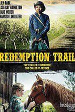 Watch Redemption Trail Online Putlocker