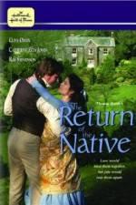 Watch The Return of the Native Online Putlocker