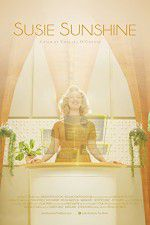 Watch Susie Sunshine Online Putlocker