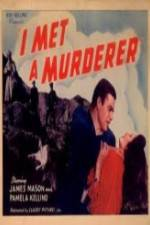 Watch I Met a Murderer Online Putlocker