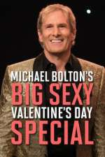 Watch Michael Bolton's Big, Sexy Valentine's Day Special Online