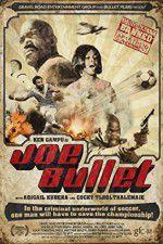Watch Joe Bullet Online Putlocker