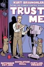 Watch Kurt Braunohler Trust Me Online 123movies