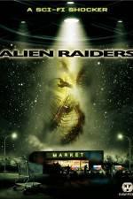 Watch Alien Raiders Online Putlocker