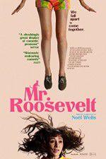 Watch Mr. Roosevelt Online Putlocker