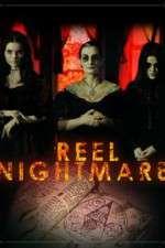 Watch Reel Nightmare Online Putlocker