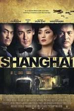 Watch Shanghai Online Putlocker
