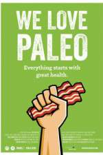 Watch We Love Paleo Online 123movies