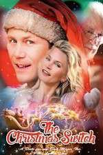 Watch The Christmas Switch Online Putlocker