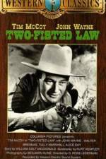 Watch Two-Fisted Law Online Putlocker